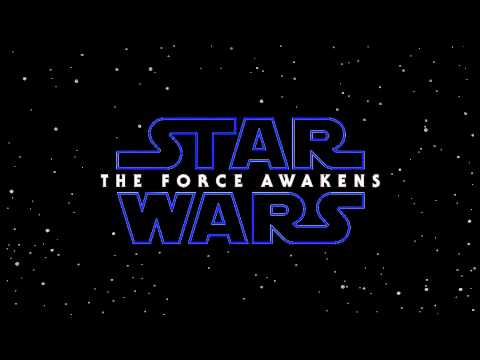 Soundtrack Star Wars: The Force Awakens  / Musique film Star Wars 7 (Theme Song)