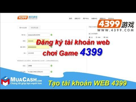 [Guidance]- How to create web 4399 Account | MuaCash