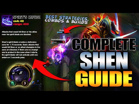 SHEN FULL GUIDE | Best Builds, Best Combos, Best Strategies and Tips - League Of Legends