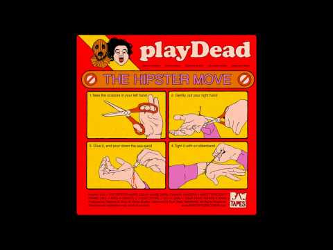Playdead - The Hipster Move (Full Album)