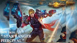 New Skin Released [Star Ranger] [Piercival] Gameplay Walkthrough   Heroes Arena 2017 HD