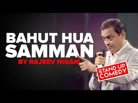 BAHUT HUA SAMMAN | Seriously Hillarious Comedy By Rajeev Nigam