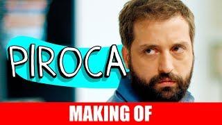 MAKING OF - PIROCA thumbnail