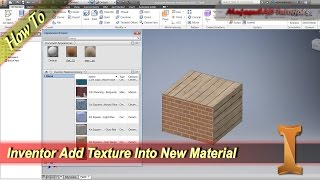 Inventor How To Add Texture Into Material