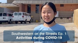 SWOSU students & COVID-19 activities - Southwestern on the Streets Episode 1