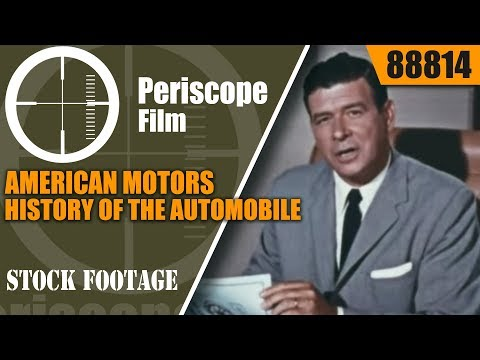 AMERICAN MOTORS HISTORY OF THE AUTOMOBILE INDUSTRIAL FILM 88814