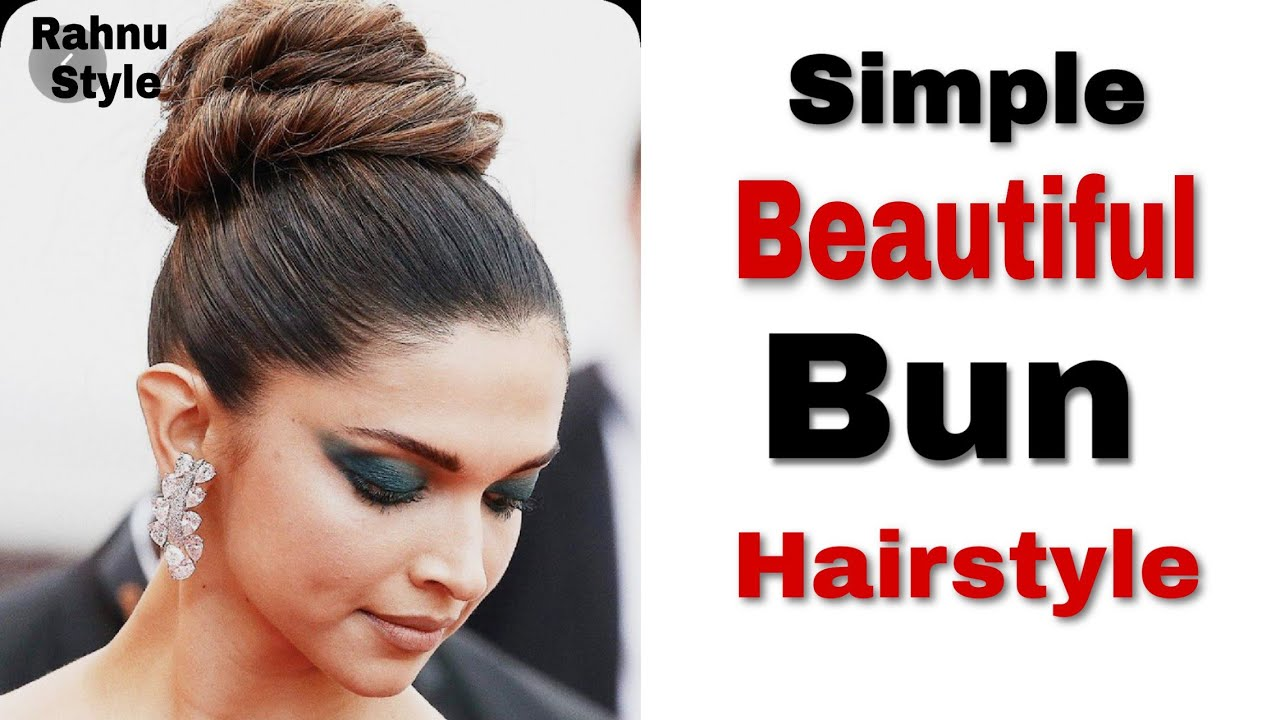 Very Easy Stylish Bun Hairstyle inspired by Deepika ...