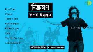 Nishkramon | Bengali Band Songs | Audio Jukebox | Rupam Islam