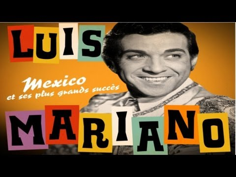 "Luis Mariano - Mexico (Opérette ""Le Chanteur de Mexico"") - Paroles - Lyrics"