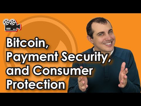 Bitcoin, Payment Security, and Consumer Protection