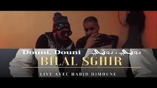 bilal Sghir (Douni Douni -دوني دوني) clip officiel par #Studio31