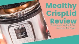 Mealthy CrispLid Review + Air Fryer English Muffin Pizzas