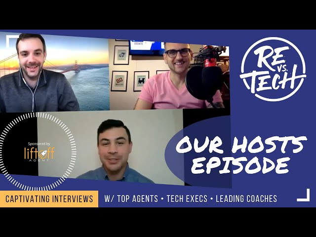 Real Estate Vs Tech with Our Hosts Episode 007