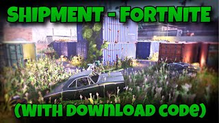 Shipment Remastered, over 100 hours of work - A Fortnite trailer (Map code in description)