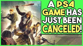 A PS4 GAME HAS JUST BEEN CANCELED!