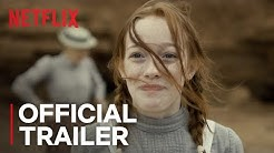 Anne With An E: Season 2 | Official Trailer [HD] | Netflix