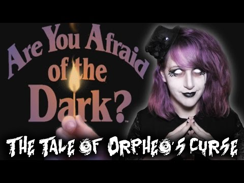 Are You Afraid of the Dark - The Tale of Orpheo&39;s Curse