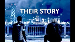 Detroit: Become Human / Connor and Hank / Their Story