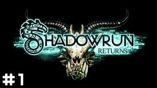 Shadowrun Returns #1 - Nowhere To Go But Down