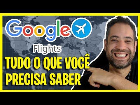 GOOGLE FLIGHTS/VOOS: GUIA COMPLETO DEFINITIVO 2021 ATUALIZADO! AULÃO ESPECIAL!
