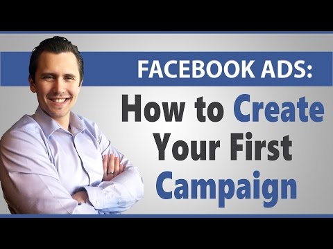 Facebook Ads: How to Create Your First Campaign