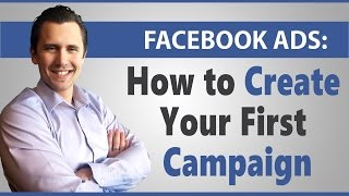 Facebook Ads: كيفية إنشاء حملتك الأولى