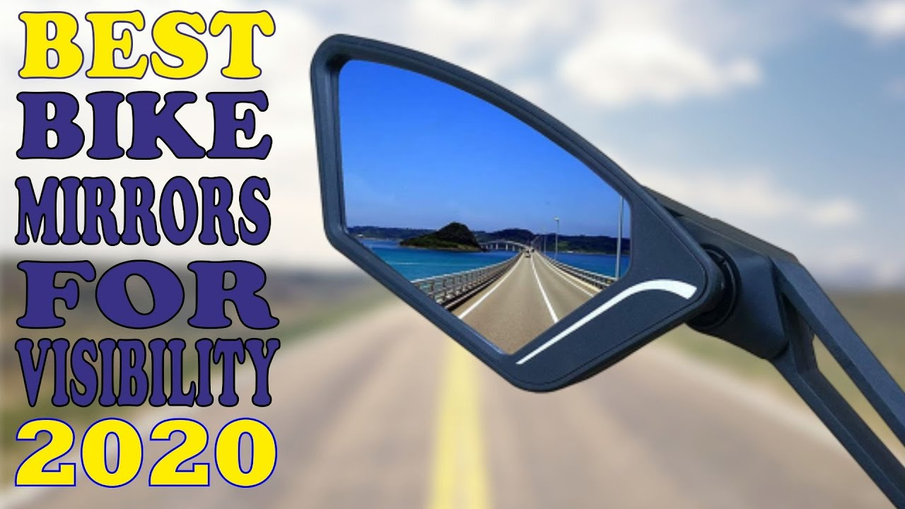 Download ✅ Bike Mirrors: 5 Best Bike Mirrors 2020   For Excellent Vision And Visibility