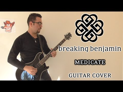 Breaking Benjamin - Medicate (Guitar Cover)
