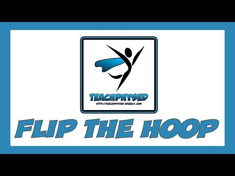 TeachPhysEd - Flip The Hoop