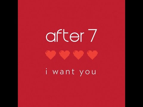 "After 7 ""I Want You"" Produced by Babyface & Daryl Simmons"