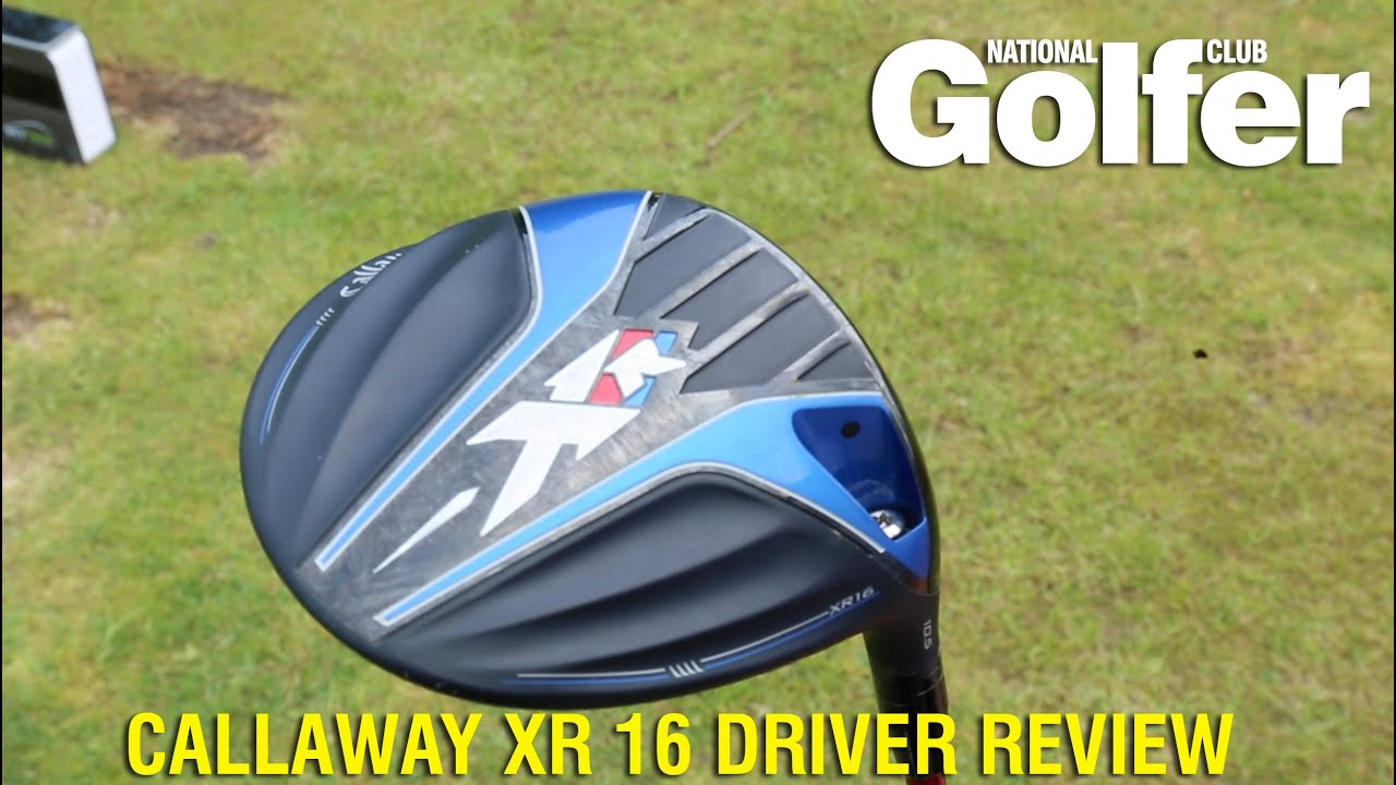Callaway Xr 16 Driver Review Youtube
