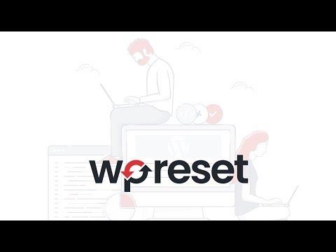 WP Reset plugin - speed up WordPress development & debugging