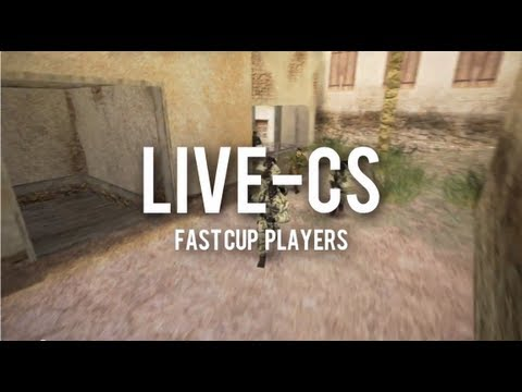 LIVE-CS Fast Cup Players
