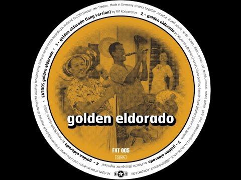 FAT Kooperative - Golden Eldorado (Long Version)