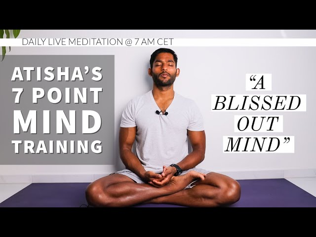 #18. Observing the mind changes the mind | Atisha's 7 Point Mind Training
