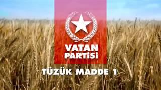 Vatan Partisi Tüzük Madde 1