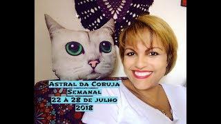 Astral da Coruja   22 à 28 de julho de 2018