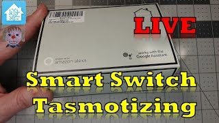 How To Flash Tasmota on the Martin Jerry Smart Switch plus their new Dimmer - Live Stream