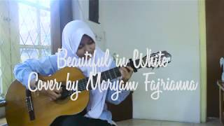 Video Beautiful in White - Westlife (Cover by Maryam Fajrianna) download MP3, 3GP, MP4, WEBM, AVI, FLV April 2018