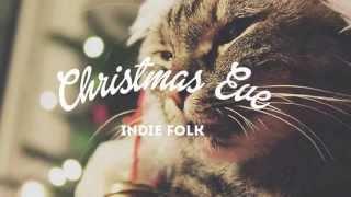 Christmas Eve Indie Folk