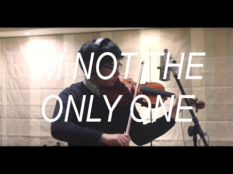 Sam Smith - I'm not the only one (Violin Cover)