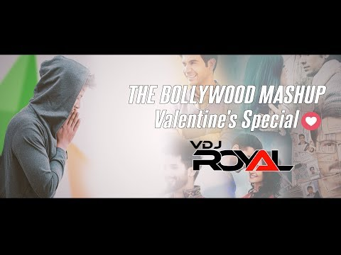 The Bollywood Romantic Mashup 2 2019 VDj Royal|Dvj Sahil|Valentine Special