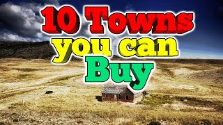 10 small towns that have been put up for sale.