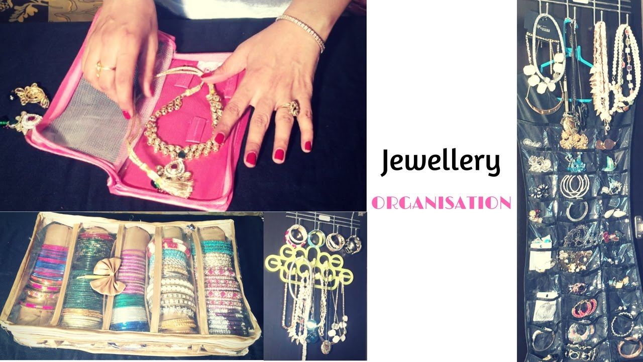 Jewellery Organisation Ideas Daily Wearing And Traditional Indian