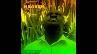 HEAVEN BY PITYFLEX