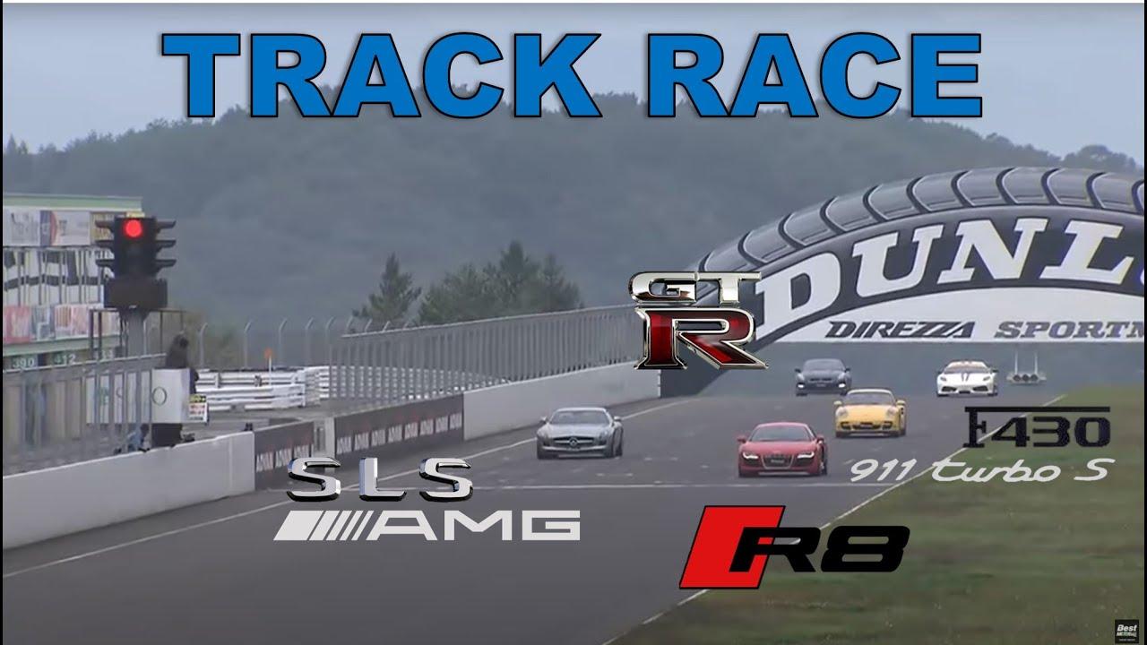 [ENG CC] Track Race #60   R8 vs SLS vs 911 vs F430 vs GT-R