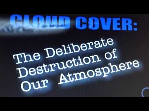 INTRO - Cloud Cover - The Deliberate Destruction of Our Atmosphere