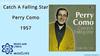 Скачать Catch A Falling Star Perry Como 1957 HQ Lyrics MusiClypz