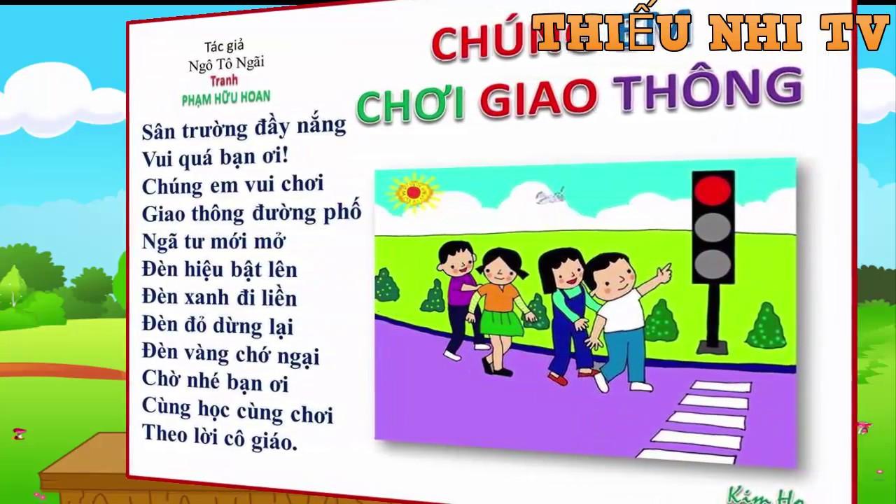 Bài thơ Chúng em chơi giao thông - Bai tho Chung em choi giao thong - Thiếu nhi TV