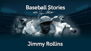 Baseball Stories - Ep. 20 Jimmy Rollins